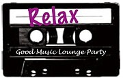 Relax -Lounge Party-