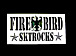 FIREBIRD  SKTROCKS