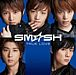 SM☆SH 北海道