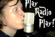 PLAY RADIO PLAY!