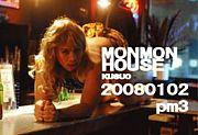 MONMON HOUSE