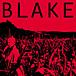 Blake(preROCKETS RED GLARE)