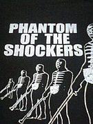 PHANTOM OF THE SHOCKERS