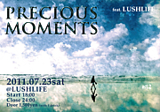 Precious Moments@LUSHLIFE