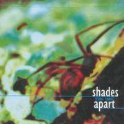 shades apart