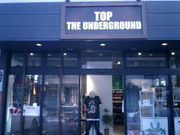 TOP THE UNDERGROUND