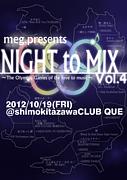 NIGHT to MIX