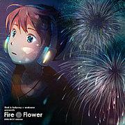 Fire◎Flower