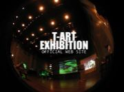 T-ART EXHIBITION&TART