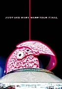 JUDY AND MARY WARP TOUR FINAL