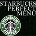 STARBUCKS PERFECT MENU