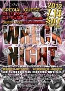 Wreck Night@渋谷ROCK WEST