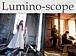 Lumino−scope
