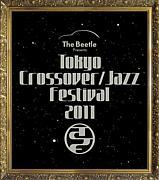 TOKYO CROSSOVER/JAZZ FESTIVAL