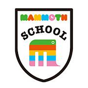 マンモス・スクール /mammoth