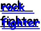 rock fighter