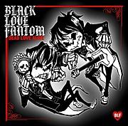BLACK LOVE FANTOM/BLF