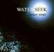 WATER SEEK