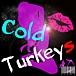 Cold Turkeys