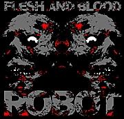 Flesh And Blood Robot