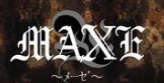 MAXE〜メーゼ〜