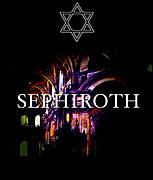 SEPHIROTH 〜 Sephiroth