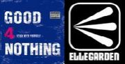 GOOD4NOTHING×ELLEGARDEN