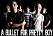 A BULLET for PRETTY BOY
