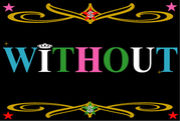 ★☆WITHOUT☆★