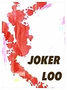 JOKER LOO