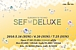SEF DELUX(SEF GOLD→SEF DELUX)