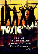 TOXIC Audio!!!!