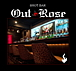 ◆Out Rose Night◆