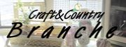 「Craft&Country Branche」