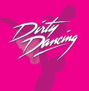 【Dirty Dancing】