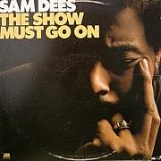 Sam Deesを楽しもうぜ !!
