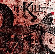 To Kill [Album out soon]