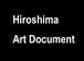 Hiroshima Art Document
