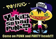 Ya kick so bad PUNK!?