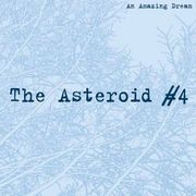 THE ASTEROID #4