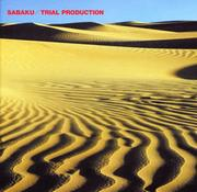 TRIAL PRODUCTION