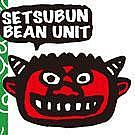 SETSUBUN BEAN UNIT