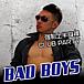 BAD BOYS  (強制上半身裸)