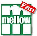 mellow ...Fan