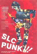 SLC PUNK!!!