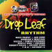Seasons & Drop Leaf Riddim