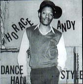 HORACE ANDY ホレス・アンディ
