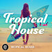 Tropical house / トロピカルハウス