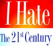 21世紀が嫌い