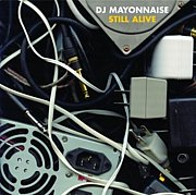 DJ MAYONNAISE [Anticon]